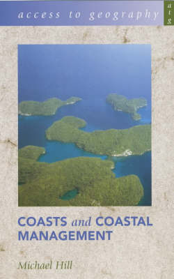 Access to Geography Series: Coasts and Coastal Management