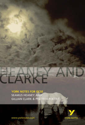 York Notes - Seamus Heaney and Gillian Clark