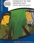 Conflict in the Middle East: Israel & the Arabs (Hodder C20th History)