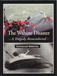 The Wahine Disaster: A Tragedy Remembered