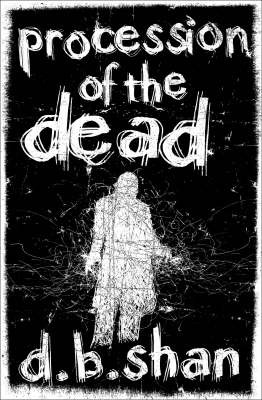 Procession of the Dead (The City Trilogy #1)
