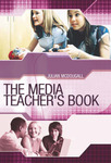 The Media Teacher's Book - OUT OF PRINT