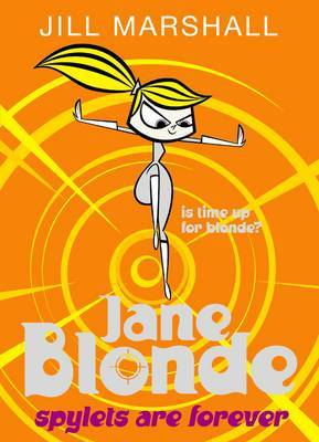 Spylets Are Forever (Jane Blonde #7)