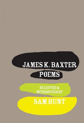 James K. Baxter: Poems