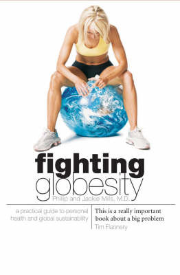 Fighting Globesity: A Practical Guide to Personal Health and Global Sustainability