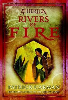 Rivers Of Fire (Atherton #2)