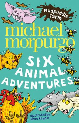 Mudpuddle Farm: Six Animal Adventures