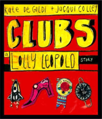 Clubs: A Lolly Leopold Story