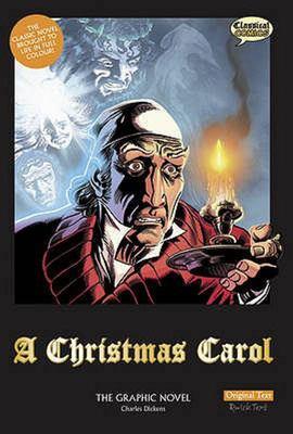 A Christmas Carol: The Graphic Novel: Original Text