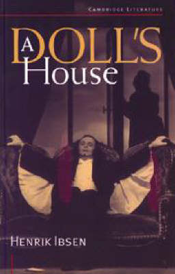 A Doll's House - Cambridge Literature Series