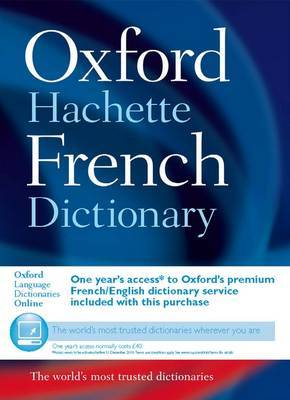 Oxford-Hachette French Dictionary - 4th edition 2007