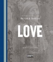 Love: Mother Teresa
