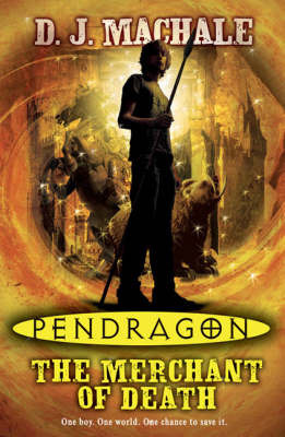 The Merchant of Death (Pendragon #1)