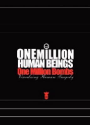 One Million Human Beings: One Million Bombs