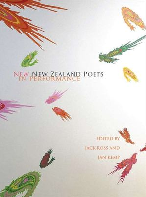New New Zealand Poets in Performance (With 2 audio-CDs)