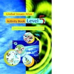 Global Issues Atlas  Activity Book Lvl 5