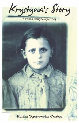 Krystyna's Story: A Polish Refugee's Journey