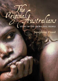 The Original Australians : Story of the Aboriginal people