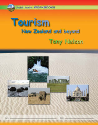 Social Studies Workbooks: Tourism - New Zealand and Beyond