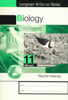 Biology 11 - NCEA Level 1: Longman Write-on Notes ~