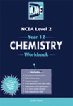Chemistry  AME Year 12 (NCEA Level 2) Workbook - 2007 Edition - USE 2008 EDITION 978187745926