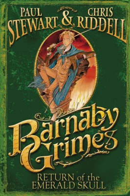 Return of the Emerald Skull: Barnaby Grimes #2