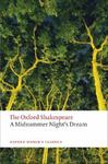 A Midsummer Night's Dream (The Oxford Shakespeare)