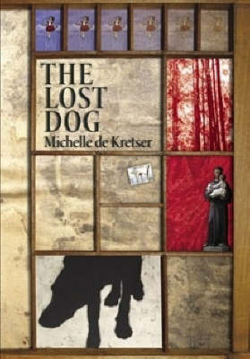 The Lost Dog - Man Booker Longlist 2008