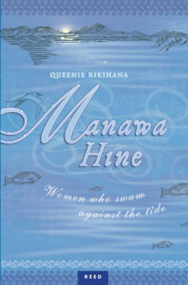 Manawa Hine : Women Who Swam Against the Tide