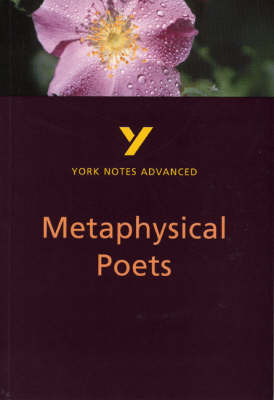 York Notes Advanced on Metaphysical Poets