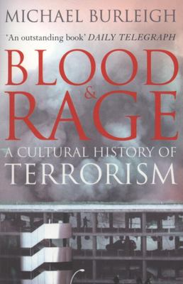 Blood and Rage : A Cultural History of Terrorism