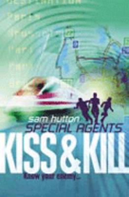 Kiss and Kill (Special Agents #4)