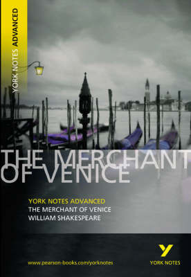 York Notes Advanced - The Merchant of Venice