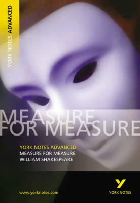 """York Notes Advanced - """"Measure for Measure"""" by William Shakespeare"""