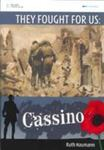 Cassino - They Fought for Us