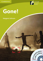 Cambridge Discovery Readers: Gone! Starter/Beginner Level Reader  with CD-ROM and Audio CD Pack