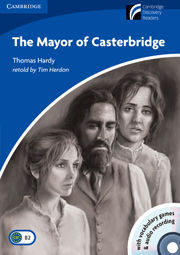 Cambridge Discovery Readers: The Mayor of Casterbridge Level 5 Upper-intermediate Book with CD-ROM and Audio CD Pack
