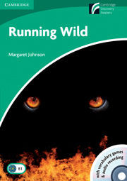 Cambridge Discovery Readers: Running Wild Level 3 Lower-intermediate Book with CD-ROM and Audio 2 CD Pack