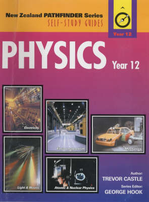 Physics Year 12 (NCEA  Level 2)  - NZ Pathfinder  Series