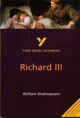 York Notes Advanced - Richard III