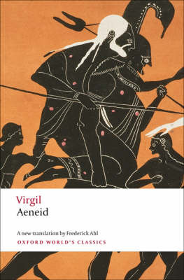 The Aeneid - Virgil - Translated by Frederick Ahl - Oxford Classics