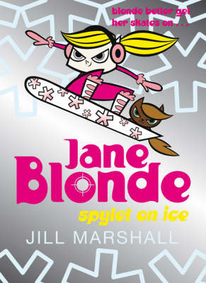 Spylet on Ice (Jane Blonde #4 )