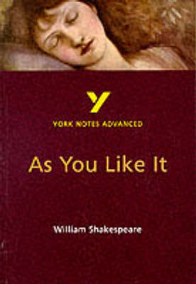 "York Notes - ""As You Like it"" by  William Shakespeare"