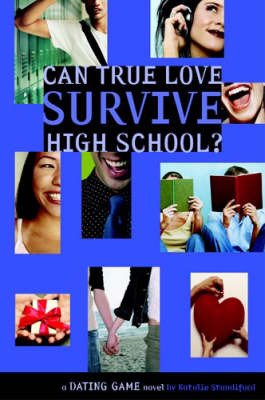 The Dating Game : No. 3, Can True Love Survive High School?