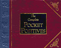 The Complete Pocket Positives