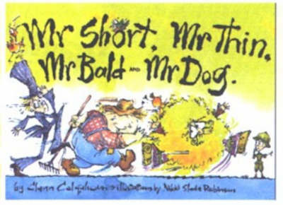 Mr Short, Mr Thin, Mr Bald & Mr Dog