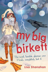 My Big Birkett: The Sweet, Terrible, Glorious Year I Truly, Completely Lost it