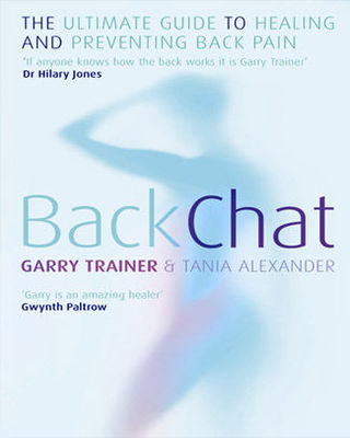 Back Chat: The Ultimate Guide to Healing and Preventing Back Pain
