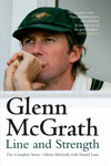Glenn McGrath - Line and Strength: The Complete Story