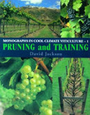 Pruning and Training: Monographs in Cool Climate 1